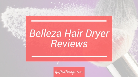 Bellezza Hair Dryer Review 201