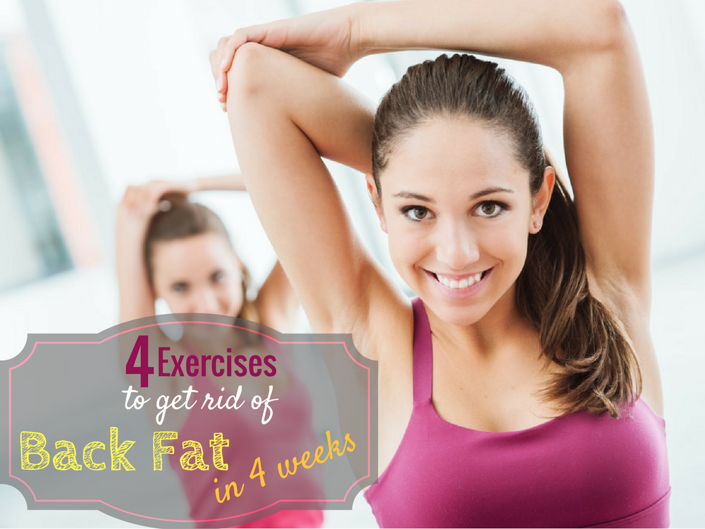 4 Exercises to Get Rid of Back Fat in 4 Weeks
